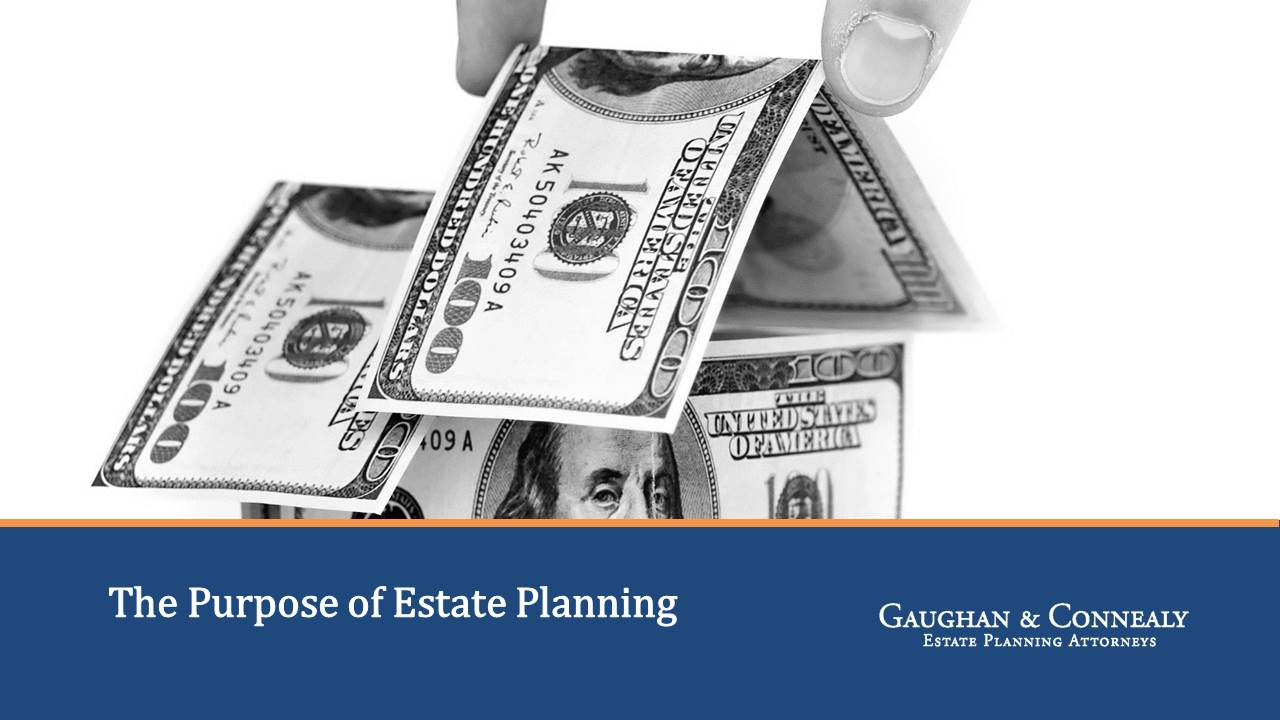 The-Purpose-of-Estate-Planning